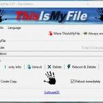 ThisIsMyFile-Windows'ta Silinmeyen Dosyaları Silen Program [İndir]